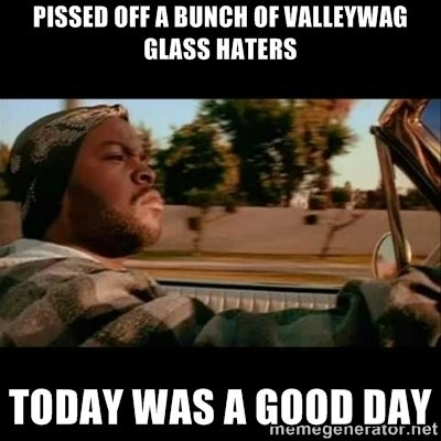 I am posting this here because I hate Valley Wag