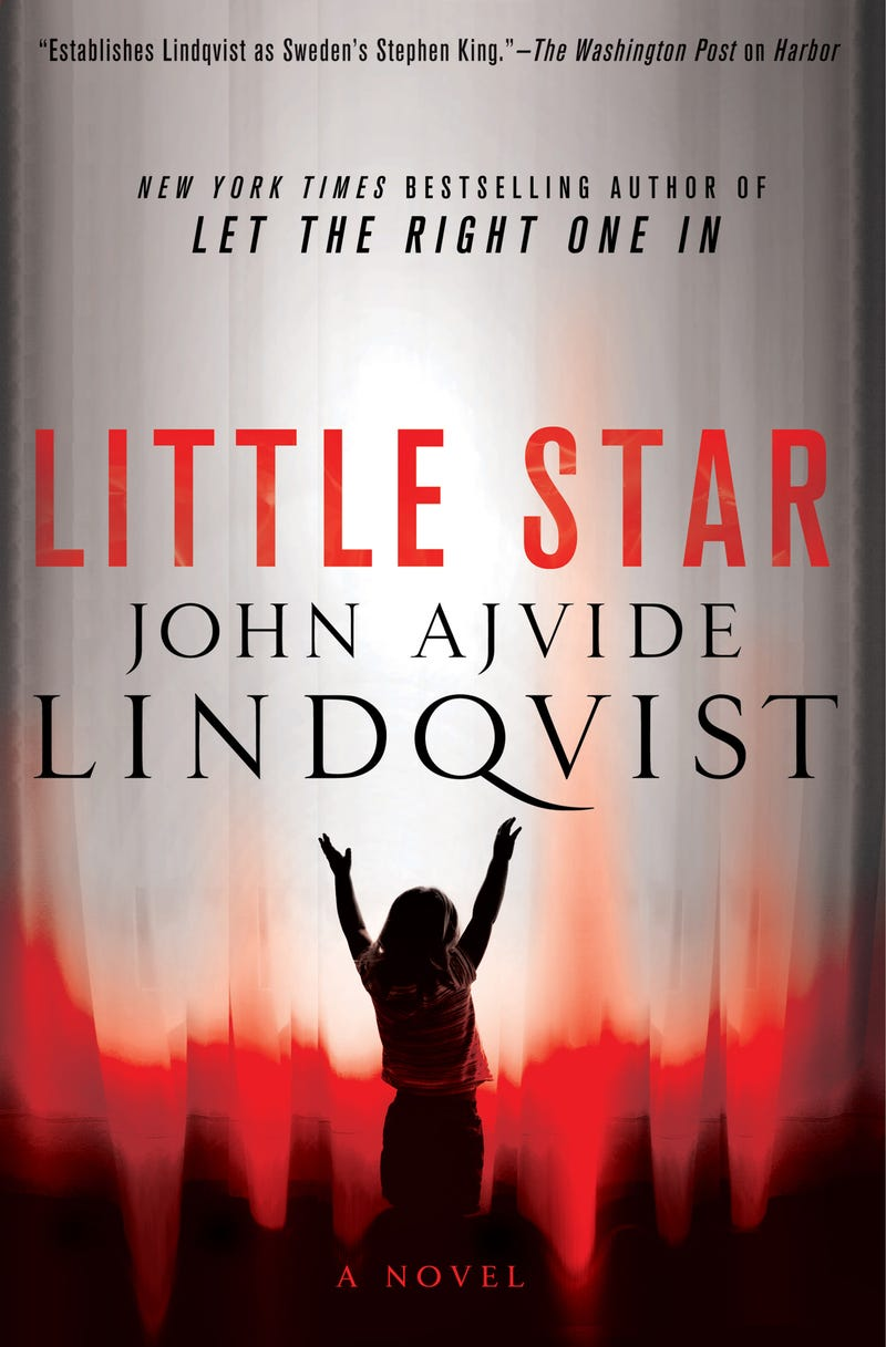 An Exclusive Excerpt from Little Star, From the Author of Let the Right One In