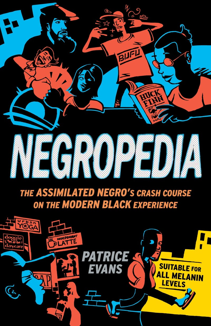 Gawker Book Club: Patrice Evans' Negropedia