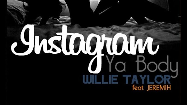 "Yes, There Is Actually a Song Called ""Instagram Ya Body"""