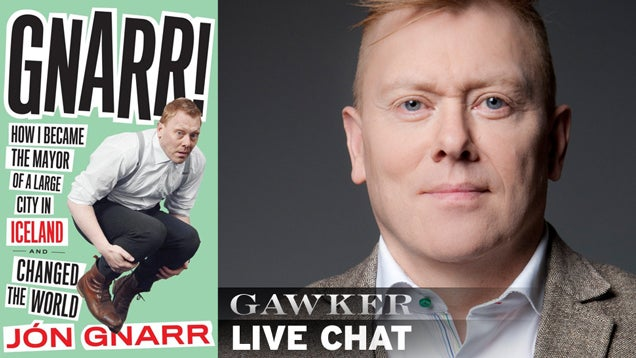 Jon Gnarr, the Gonzo Comedian Mayor of Reykjavik, Is Here to Chat