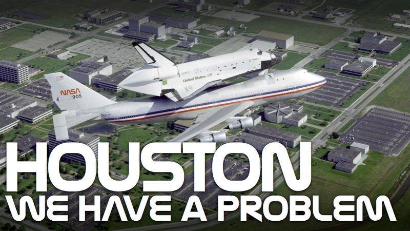 Houston deserved a damn space shuttle