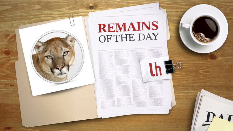 Remains of the Day: Your New Mac May Not Be Able To Reinstall Mountain Lion