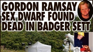 Gordon Ramsay's Badger-Eaten Porn Dwarf: Just a Myth?