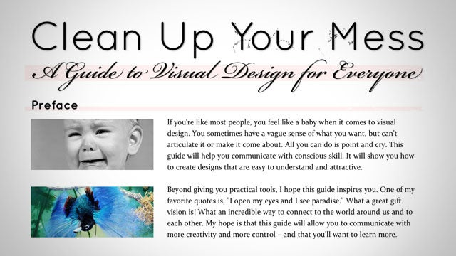 Clean Up Your Mess Helps You Apply the Principles of Good Design to Your Everyday Design Needs