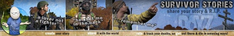 DayZ Survivor Stories (more betterer...)