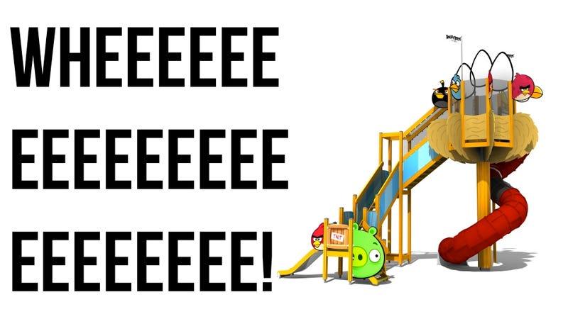 Look It's The Angry Birds Slide