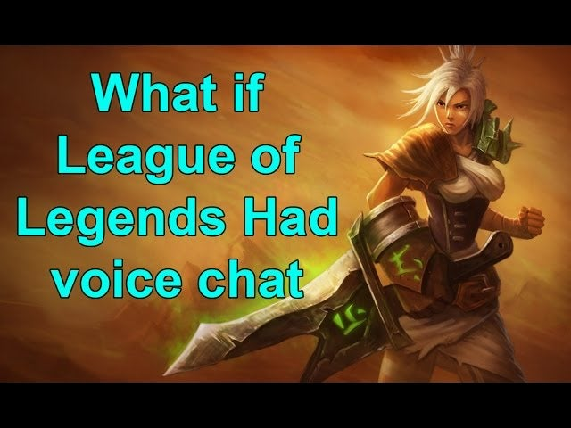 why league of legends should never have voice chat. Black Bedroom Furniture Sets. Home Design Ideas