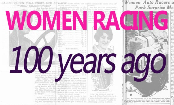 Women have been challenging men on the race track for 100 years