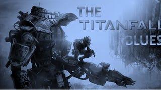 DSB: The Titanfall Blues