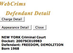 "Today In New York Criminal Court: Meet ""Demolition Freedom"""