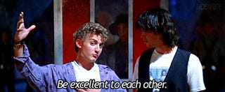 """Monday is now officially """"Be Excellent to Each Other"""" Gif Party Day"""