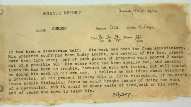 "High school report card of John Gurdon, winner of 2012 Nobel Prize for physiology or medicine, claimed science would be ""a waste of his time"""