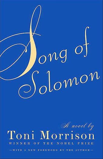 Banning Books Is Stupid And Insulting: Song Of Solomon Edition