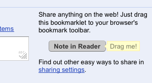 "Use Google Reader's ""Note In Reader"" Bookmarklet as a Built-In Read Later Service"