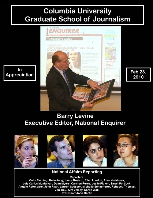 National Enquirer Editor Corrupts Impressionable Columbia J-School Students