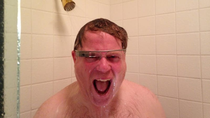 Oh God Robert Scoble Is Wearing His Google Glasses in The Shower
