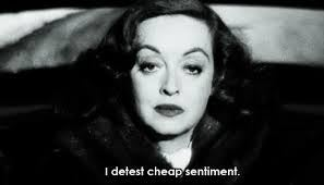 Bette Davis Post: We Detest Cheap Sentiment