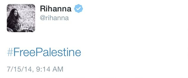Even Rihanna Regrets Tweeting #FreePalestine