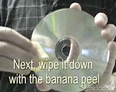 Clean a scratched CD or DVD with a banana