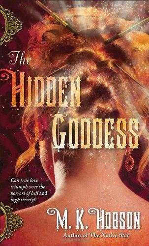 In The Hidden Goddess, Love Isn't Easy, Especially When Battling An Aztec Legend