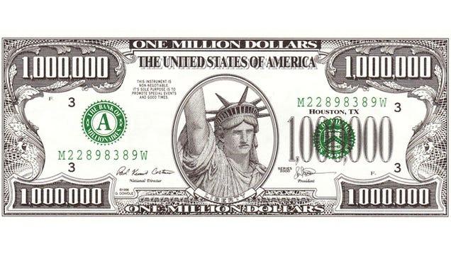 Million Dollar Bill $1 Million Dollar Bill Got