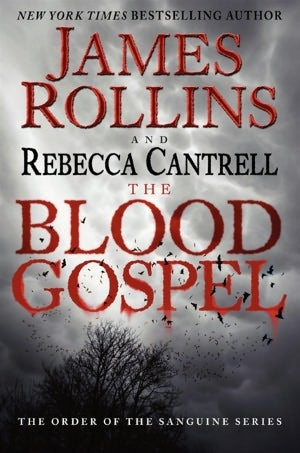 Find out how James Rollins and Rebecca Cantrell are reinventing vampires with Blood Gospel