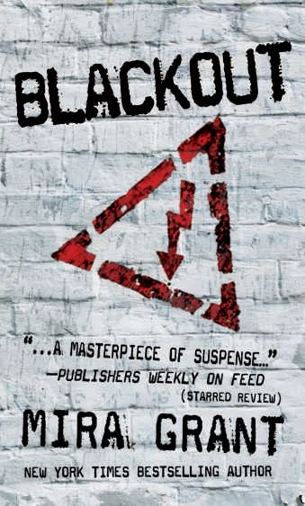 Read the first chapter of Mira Grant's Blackout right here, right now!