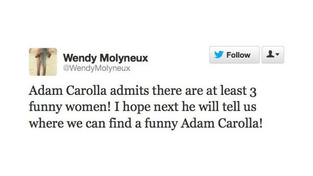 Funniest Shit Girls Said About Adam Carolla Thinking Girls Aren't Funny