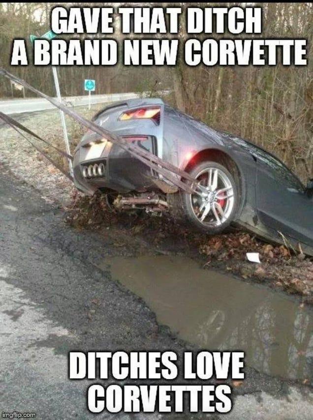 New Car Meme Funny : Ditches love corvettes is the best new corvette meme