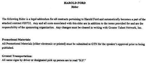 Harold Ford's Drivers Must Not Alert People to Harold Ford's Presence