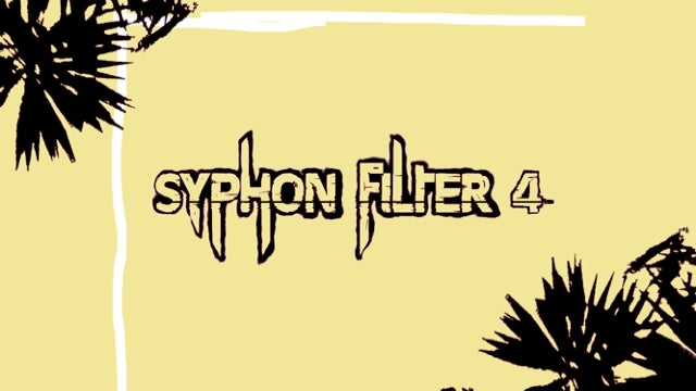 There's Syphon Filter 4?