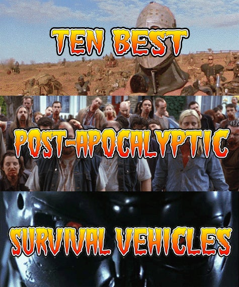 The Ten Best Post-Apocalyptic Survival Vehicles