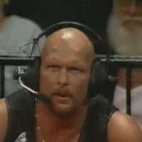 Quoting Sir Stone Cold Steve Austin: What?