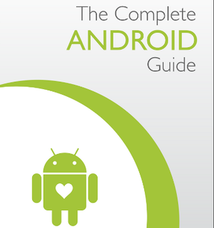 The Complete Android Guide Ebook 99 Cents Today Only, Normally $9