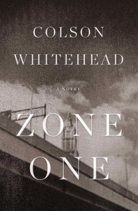 Colson Whitehead's Zone One shatters your post-apocalyptic fantasies