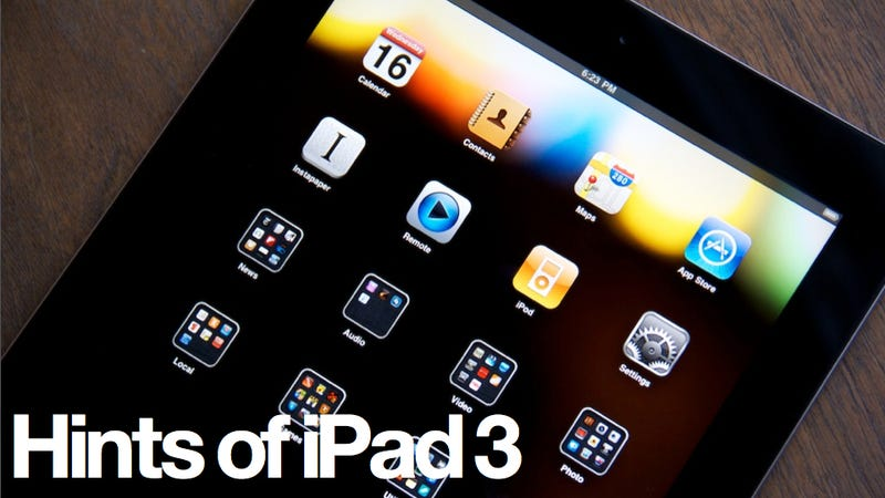 iPad 3: Everything We Think We Know (Updated)