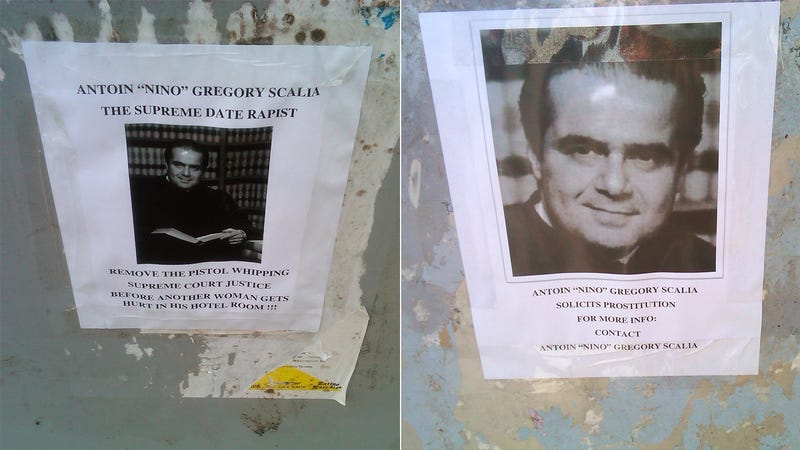 Who Is Putting Up Posters in Washington Calling Antonin Scalia a Rapist?