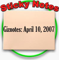 Giznotes: April 10, 2007