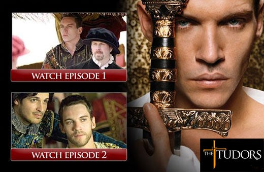 Two Free Sneak Preview Episodes of Showtime Series The Tudors Available Online
