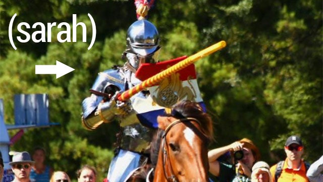 Meet Sarah. She's A World Beater. At Jousting.