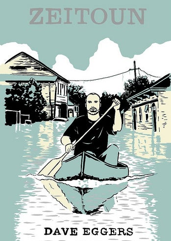 New Dave Eggers Hurricane Katrina Book About to Drop
