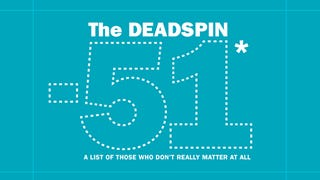 The Deadspin -51*: The Most Useless Thinkers, Doers, And Dreamers