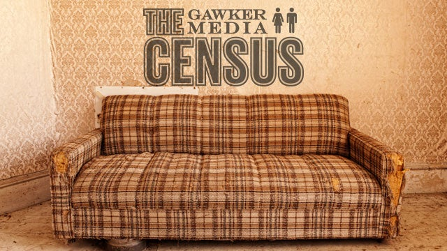 Early Results Are in: Gawker Media Census Proves You're a Bunch of Sports-loving Couch Hogs