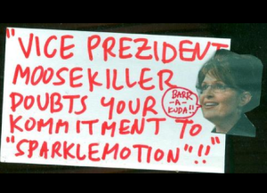"Kreepie Kats Kommunity Organize in: ""Vice Prezident Moosekiller Doubts Your Kommitment to Sparklemotion!!"""