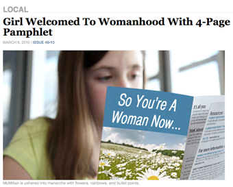"The Onion: ""Girl Welcomed To Womanhood With 4-Page Pamphlet"""