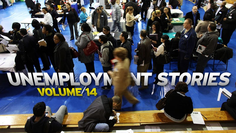 Unemployment Stories, Vol. 14: 'Like a Death Sentence'