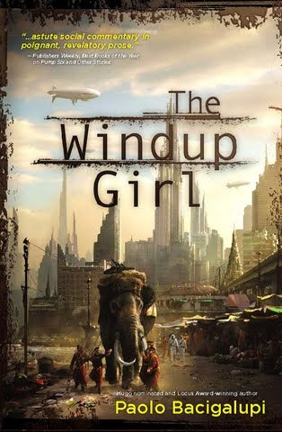 "Februrary's io9 Book Club Pick: Paolo Bacigalupi's ""Windup Girl"""