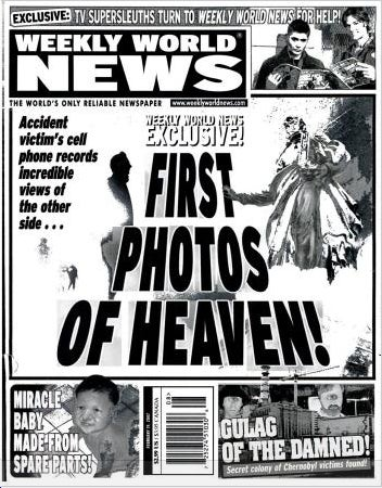 A Decade of Truth From the Weekly World News