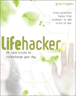 Lifehacker Book Preview, Chapter 3: Automate Repetitive Tasks